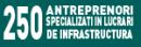 .250 ANTREPRENORI SPECIALIZATI IN LUCRARI DE INFRASTRUCTURA 2016