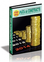 PIATA de CONSTRUCTII 2013 - 2014 (TOP 500 - Antreprenori si Furnizori)