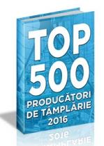 (LISTA) TOP 500 - PRODUCATORI de Tamplarie & Geam Termoizolant 2016