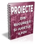 Lista cu 45 de proiecte din Bucuresti-Ilfov (decembrie 2016)