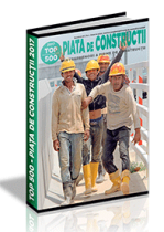 PIATA de CONSTRUCTII 2017 - 2018 (TOP 500 - Antreprenori de Constructii)