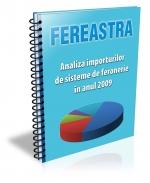 Analiza importurilor de sisteme de feronerie in anul 2009