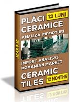 Analiza importurilor de placi ceramice si obiecte sanitare - 12 luni 2012