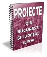 Lista cu 75 de proiecte din Bucuresti-Ilfov (iulie 2015)