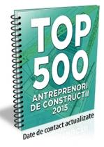 (LISTA) TOP 500 - ANTREPRENORI si Firme de Constructii 2015