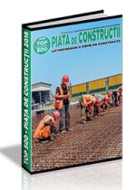PIATA de CONSTRUCTII 2018 - 2019 (TOP 500 - Antreprenori de Constructii)