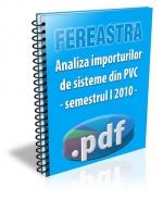 Analiza importurilor de sisteme din PVC in primul semestru 2010