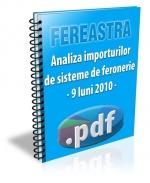 Analiza importurilor de sisteme de feronerie - 9 luni 2010