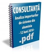 Analiza importurilor de sisteme din aluminiu - 12 luni 2010